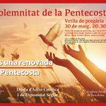 Vetlla de Pentecosta, a la Catedral de Barcelona / Vigilia de Pentecostés, en la Catedral de Barcelona