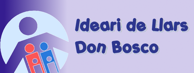 Nou Ideari de Llars Don Bosco